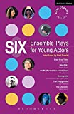 img - for Six Ensemble Plays for Young Actors: East End Tales; The Odyssey; The Playground; Stuff I Buried in a Small Town; Sweetpeter; Wan2tlk? (Play Anthologies) by Fin Kennedy (2008-06-23) book / textbook / text book