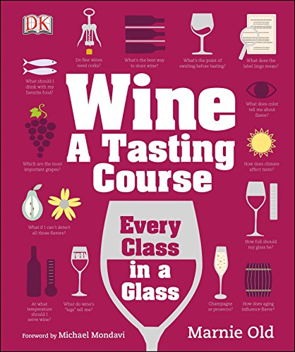 Wine: A Tasting Course by Marnie Old