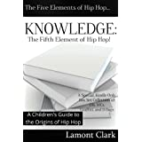 KNOWLEDGE: The Fifth Element of Hip Hop
