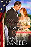 Kitty: Bride of Hawaii (American Mail-Order Brides Series Book 50)