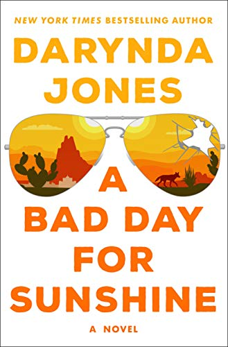 A Bad Day for Sunshine: A Novel (Sunshine Vicram Series Book 1) by [Jones, Darynda]