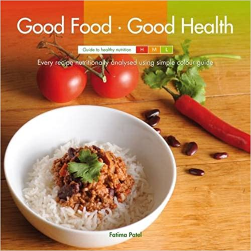 Good Food Good Health-Finalist of Peoples book prize summer 2014/2015
