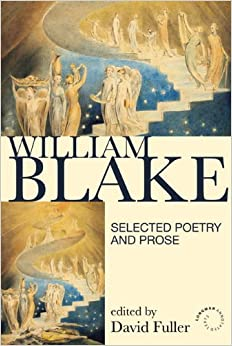 William Blake: Selected Poetry and Prose (revised first edition)