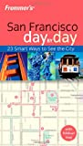 Frommer's San Francisco Day by Day, Noelle Salmi, 0764579835