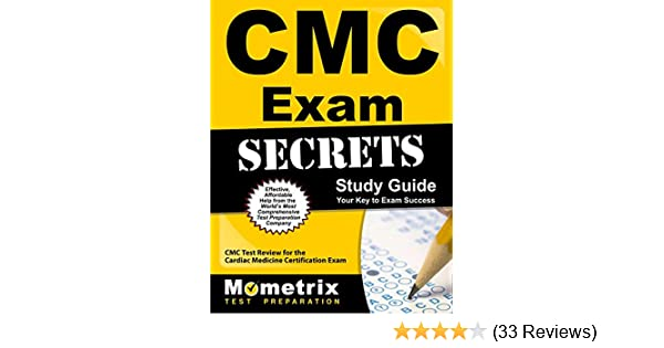 CMC Exam Secrets Study Guide: CMC Test Review for the Cardiac ...
