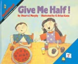 img - for Give Me Half! (Mathstart: Level 2 (Prebound)) book / textbook / text book