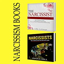 Narcissism Books: A Set of Two Books Audiobook by Diana Hill, Lilly LeVaugh Narrated by Carla Garapedian
