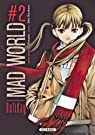 Mad World, tome 2 par Otsuichi