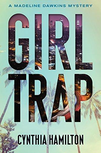 Girl Trap (A Madeline Dawkins - Trap Rather