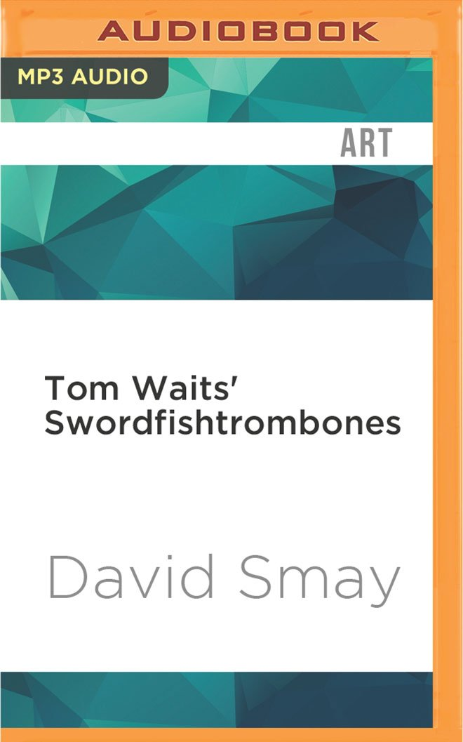 Download Tom Waits' Swordfishtrombones pdf epub