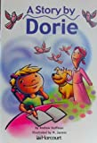 A Story by Dorie, Harcourt School Publishers Staff, 0153233281