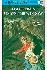 Hardy Boys 12: Footprints Under the Window (The Hardy Boys) Kindle Edition