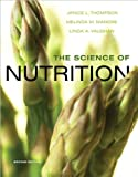 Science of Nutrition, Thompson, Janice and Thompson, 032178071X