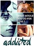 Addicted (English Subtitled) (English Subtitled)