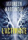 L'Activiste : Le Jour des Morts par Martineau