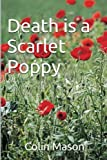 img - for Death is a Scarlet Poppy book / textbook / text book