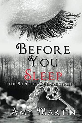 Before You Sleep (In Your Dreams) (Volume 3)