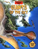 img - for Giants of the Sky (When Dinosaurs Lived) book / textbook / text book