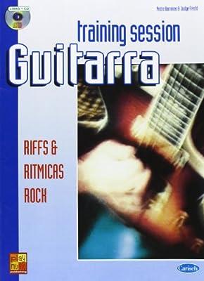Guitar Training Session: Riffs & Ritmicas Rock Play Music España: Amazon.es: Barreiros, Pedro, Fredd, Judge, Guitar: Libros