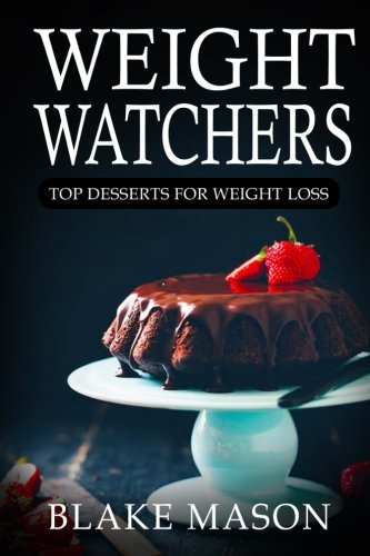 Weight Watchers: Top Desserts!