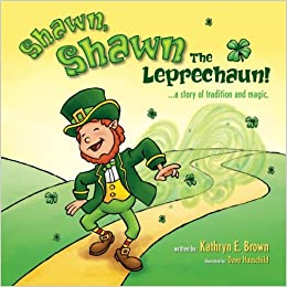 Little Sean The Leprechaun (The Little Sean Trilogy Book 1)