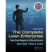 The Complete Lean Enterprise: Value Stream Mapping for Office and Services, Second Edition