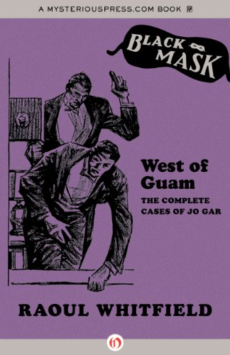 west-of-guam-the-complete-cases-of-jo-gar-black-mask
