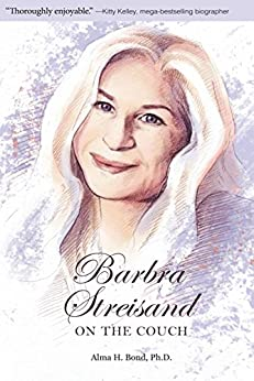 Barbra Streisand: On the Couch by [Bond, Alma H.]