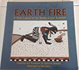 img - for Earth Fire: A Hopi Legend Of The Sunset Crater Eruption book / textbook / text book