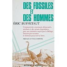 Des fossiles et des hommes (French Edition)