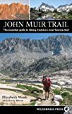 img - for John Muir Trail: The essential guide to hiking America's most famous trail book / textbook / text book