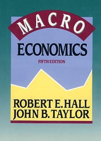 Macroeconomics (Fifth Edition) (Macroeconomics Norton)