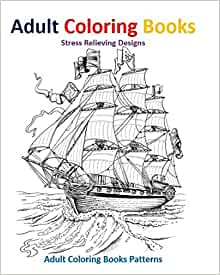 Amazon.com: Adult Coloring Books: Beautiful Ships And ...