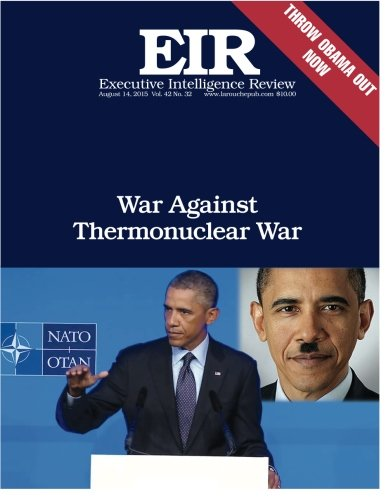 War Against Thermonuclear War: Executive Intelligence Review; Volume 42, Issue 32