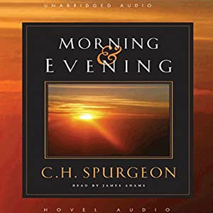 Morning and Evening Audiobook