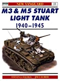 M3 and M5 Stuart Light Tank 1940-45, Steven J. Zaloga, 1855329115