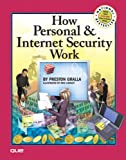 How Personal and Internet Security Works, Preston Gralla, 0789735539