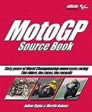 MotoGP Source Book: Sixty Years of World Championship Motorcycle Racing