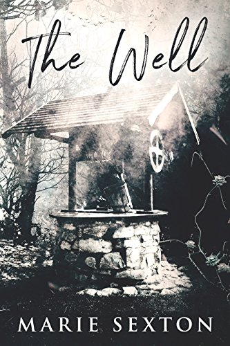 The Well by [Sexton, Marie]