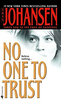No One to Trust (Eve Duncan) by [Johansen, Iris]
