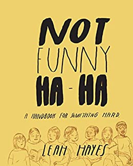 Not Funny Ha-Ha by [Hayes, Leah]