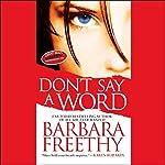 Don't Say a Word | Barbara Freethy