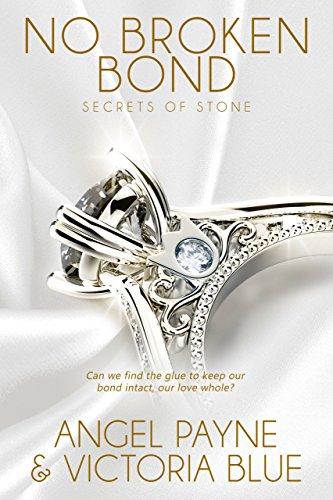 No Broken Bond (Secrets of Stone Series Book 7)