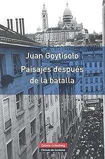 Paisajes después de la batalla-RÚSTICA par Juan Goytisolo