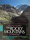 The Rocky Mountains, Janis A. Kraulis, 0884860337