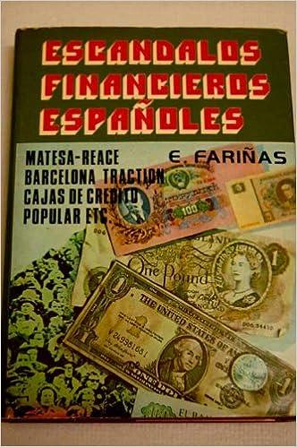 Escándalos financieros españoles (Spanish Edition): Enrique Martínez Fariñas: 9788436500097: Amazon.com: Books