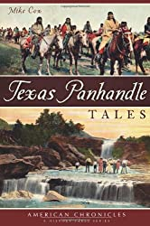 Texas Panhandle Tales (American Chronicles)