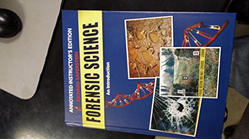 Forensic Science An Introduction Annotated Instructor's Edition