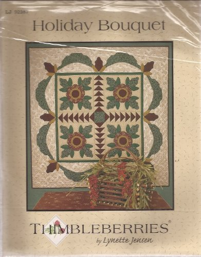 - Holiday bouquet by Thimblerries and Lynette Jensen Quilt pattern