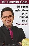 img - for 10 pasos ineludibles para triunfar en el multinivel book / textbook / text book